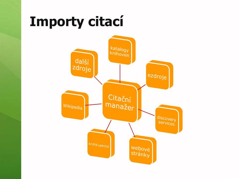 Importy citací Citační manažer další zdroje ezdroje webové stránky