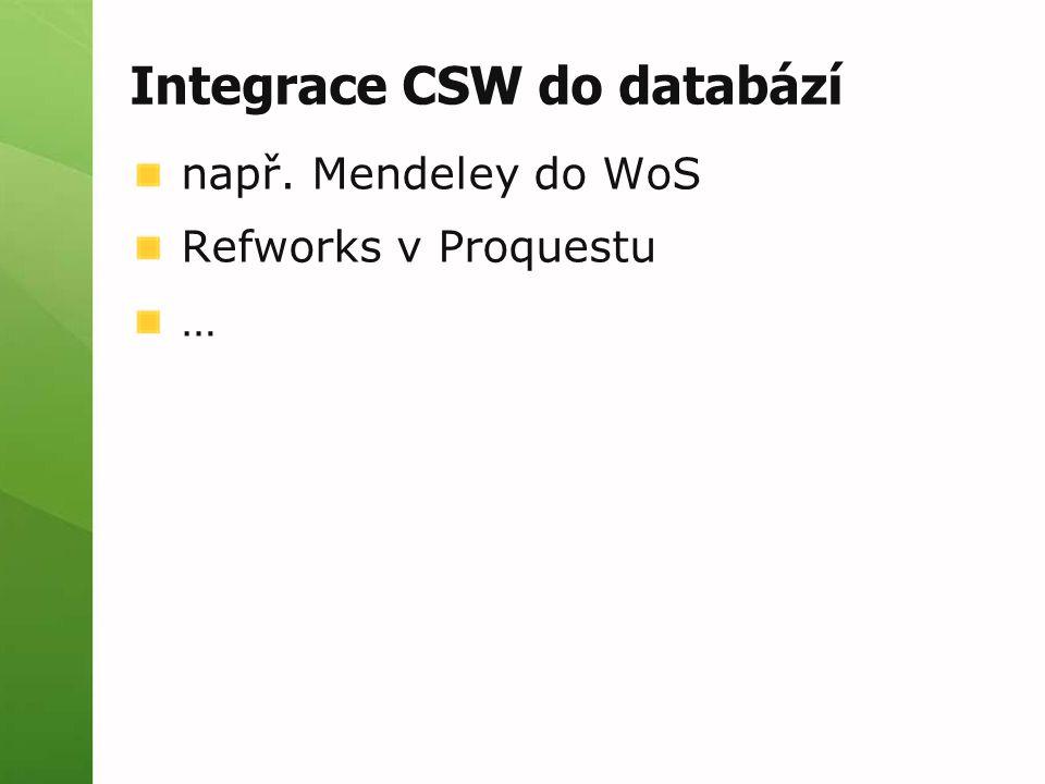 Integrace CSW do databází