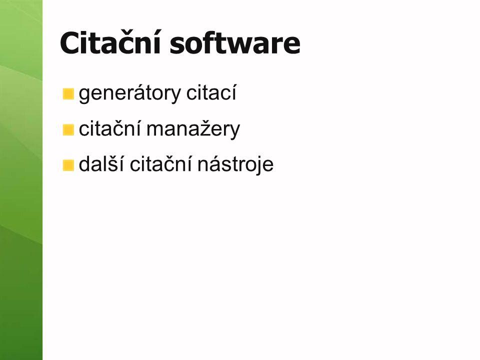 Citační software generátory citací citační manažery