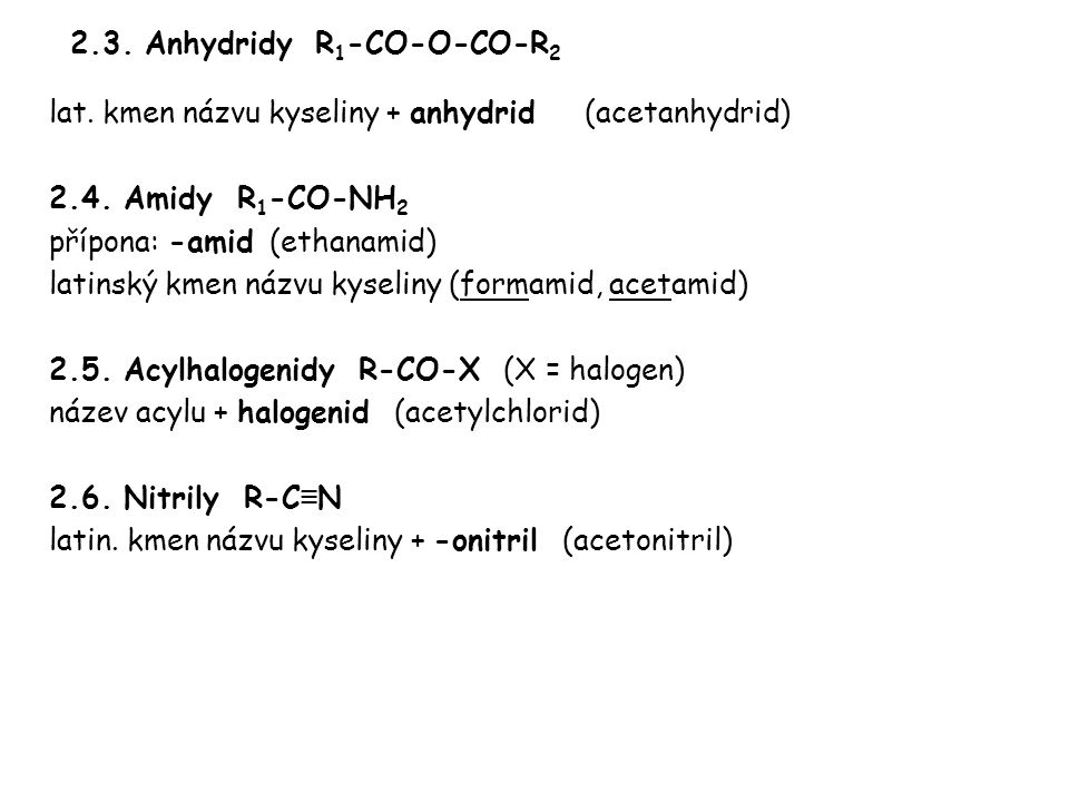2.3. Anhydridy R1-CO-O-CO-R2