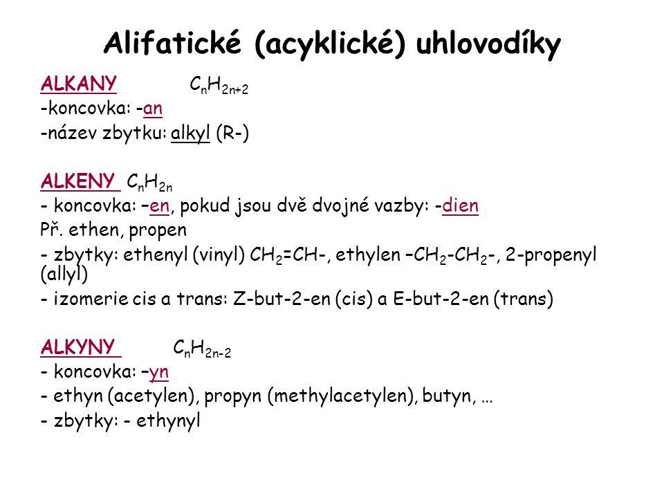 Alifatické (acyklické) uhlovodíky