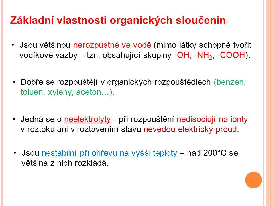 Základní vlastnosti organických sloučenin