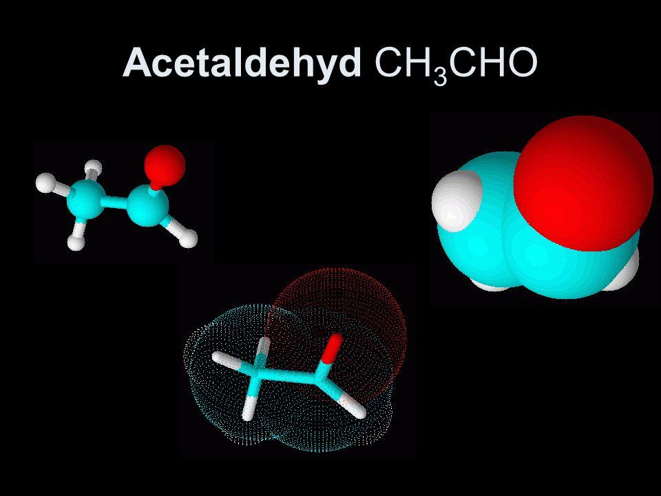Acetaldehyd CH3CHO