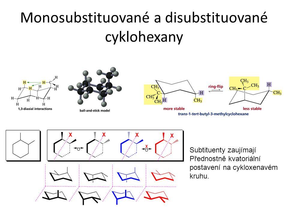 Monosubstituované a disubstituované cyklohexany