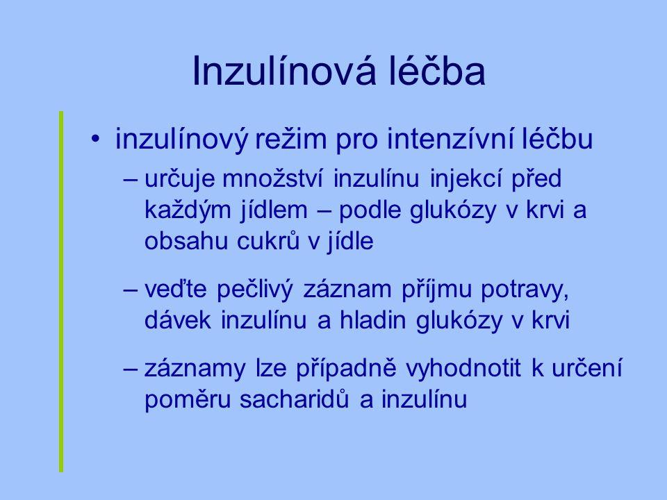 Inzulínová léčba inzulínový režim pro intenzívní léčbu