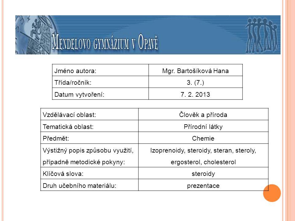 Izoprenoidy, steroidy, steran, steroly, ergosterol, cholesterol