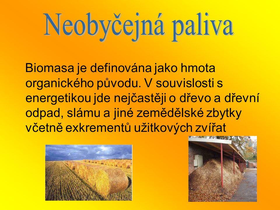 Biomasa je definována jako hmota organického původu