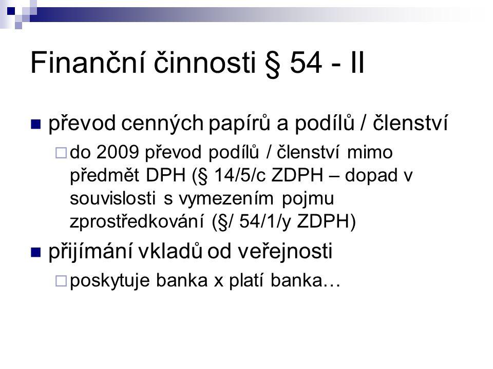 Finanční činnosti § 54 - II