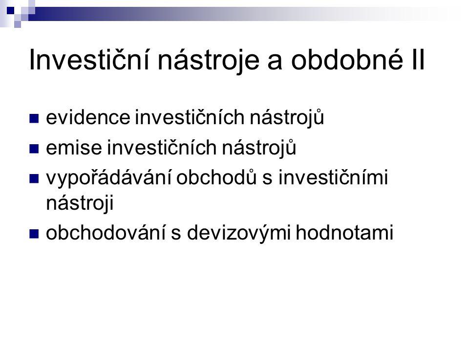 Investiční nástroje a obdobné II
