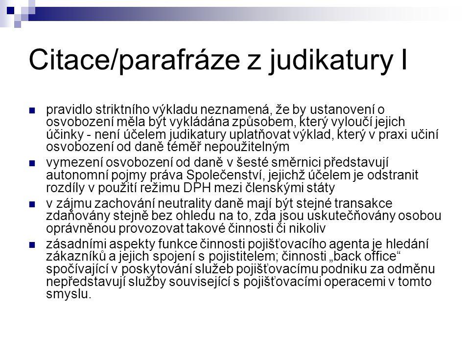 Citace/parafráze z judikatury I