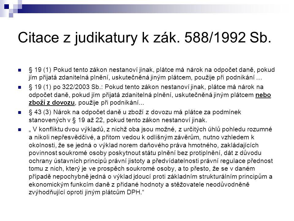 Citace z judikatury k zák. 588/1992 Sb.