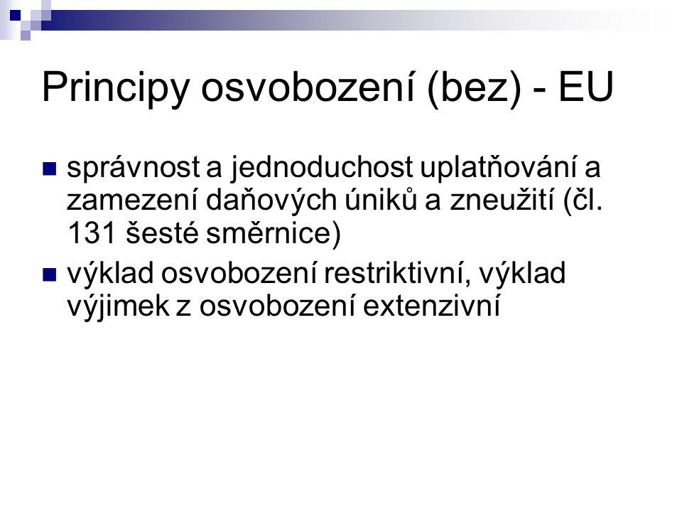 Principy osvobození (bez) - EU