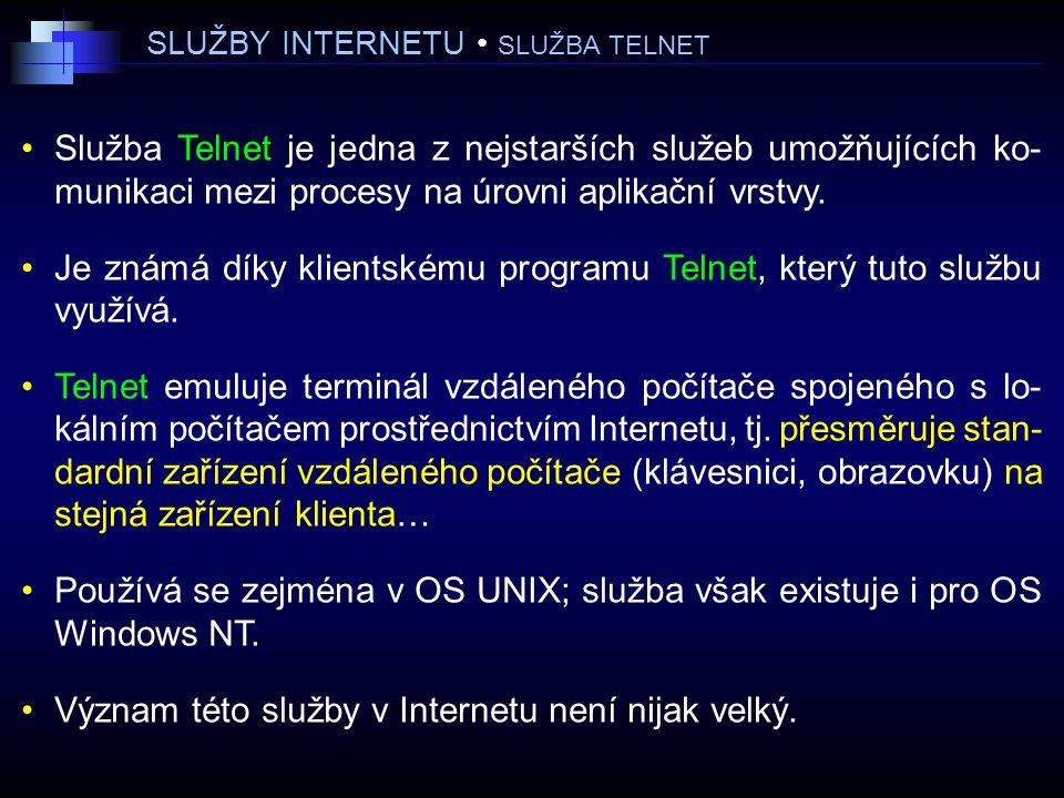 SLUŽBY INTERNETU • SLUŽBA TELNET