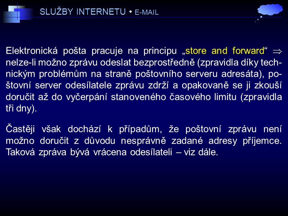 SLUŽBY INTERNETU • E-MAIL