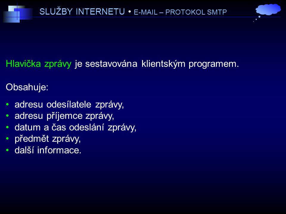 SLUŽBY INTERNETU • E-MAIL – PROTOKOL SMTP