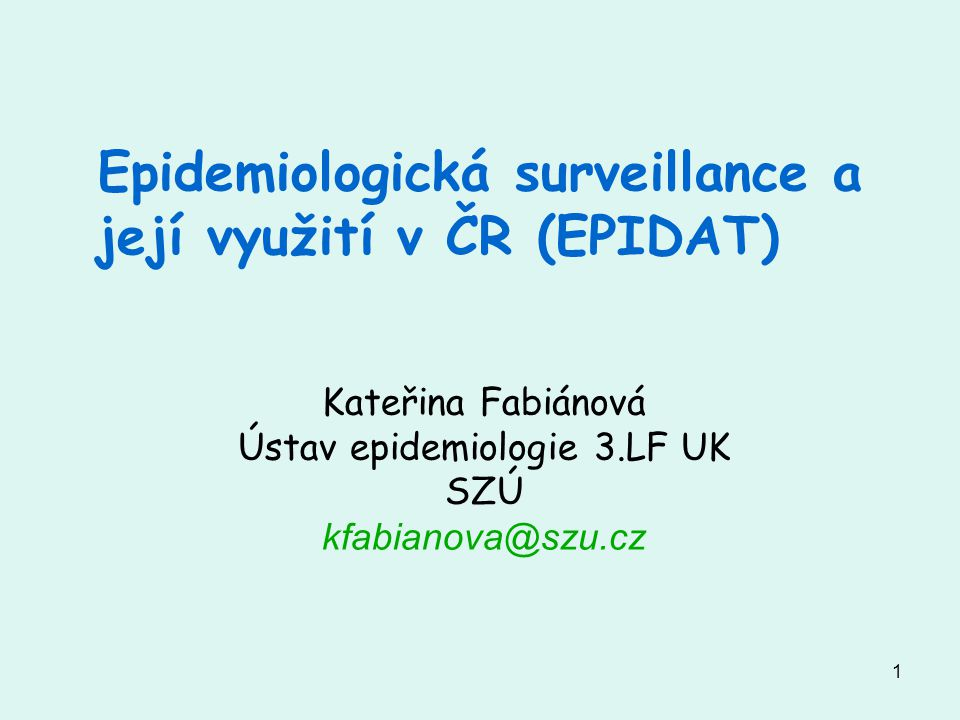 Epidemiologická surveillance a její využití v ČR (EPIDAT)