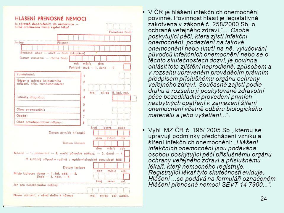 V ČR je hlášení infekčních onemocnění povinné