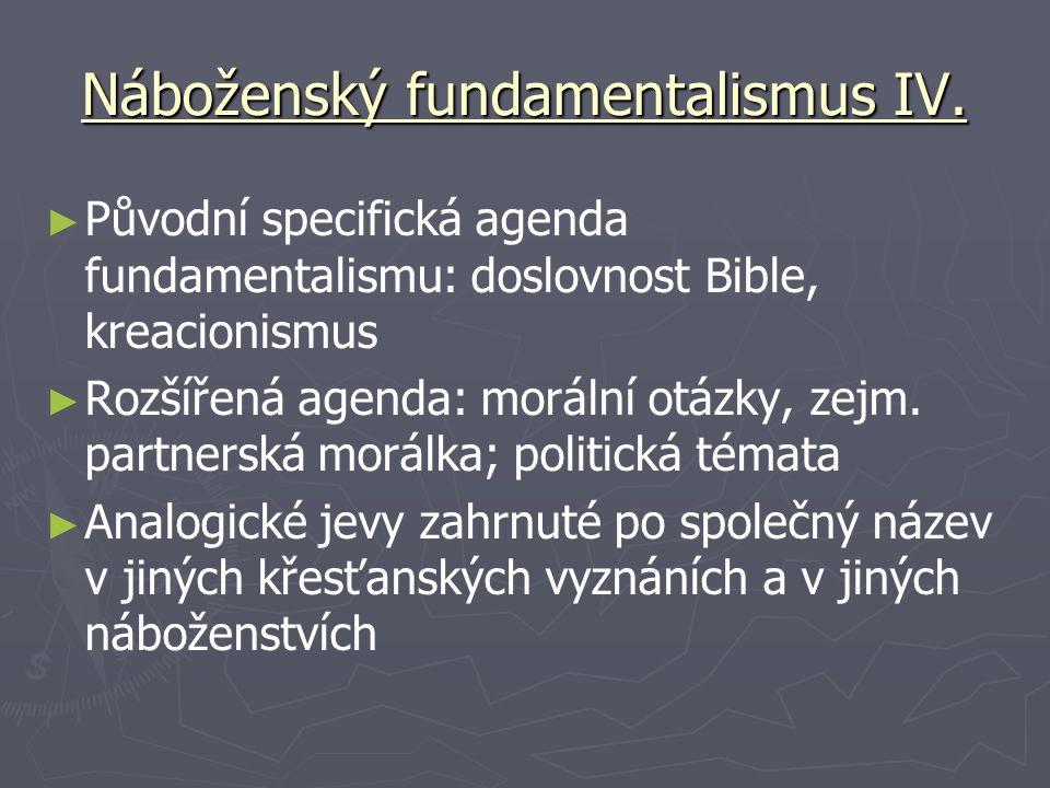 Náboženský fundamentalismus IV.