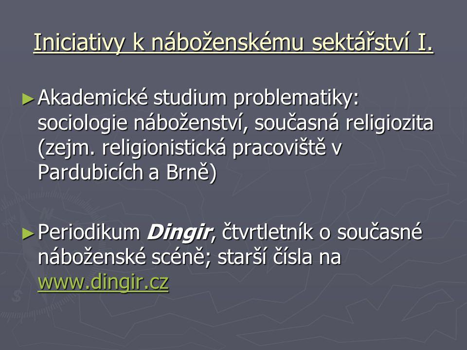 Iniciativy k náboženskému sektářství I.