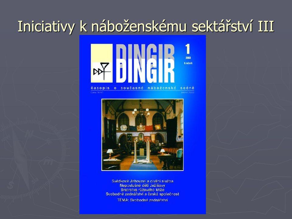 Iniciativy k náboženskému sektářství III