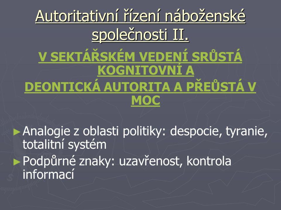 Autoritativní řízení náboženské společnosti II.