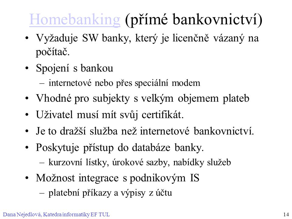 Homebanking (přímé bankovnictví)