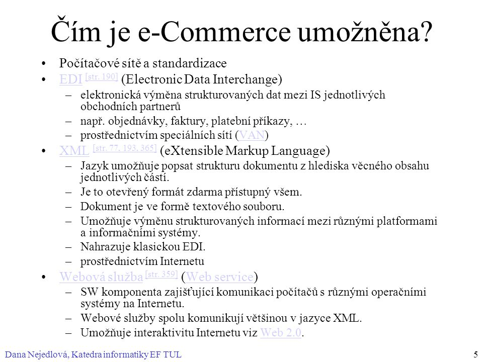 Čím je e-Commerce umožněna