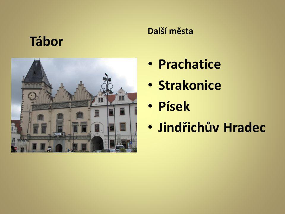 Další města Tábor Prachatice Strakonice Písek Jindřichův Hradec