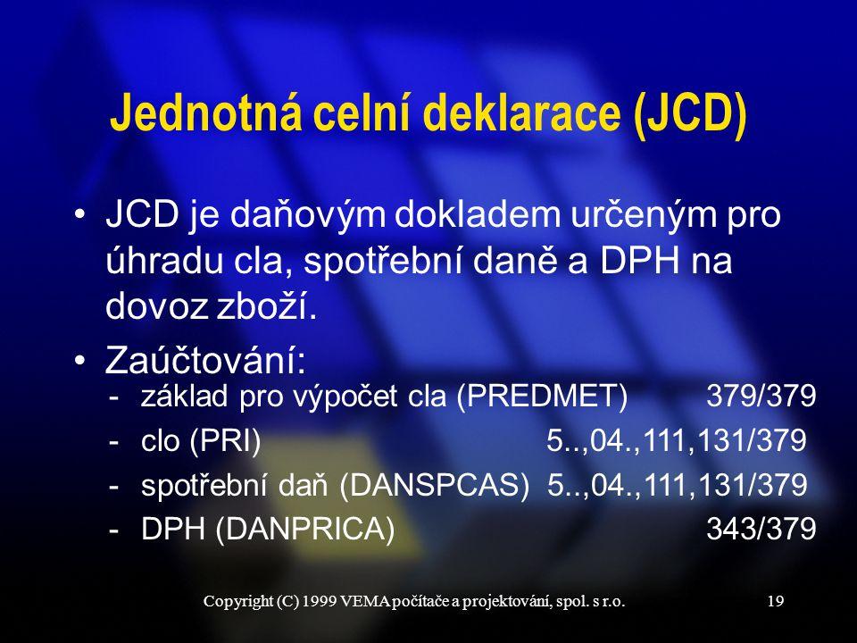 Jednotná celní deklarace (JCD)