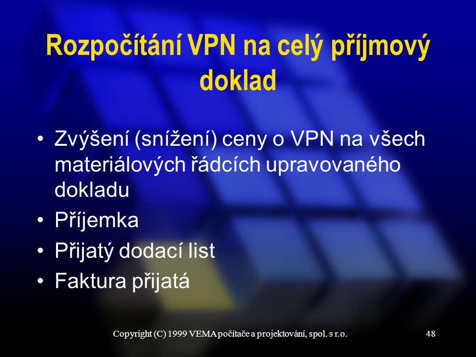 Rozpočítání VPN na celý příjmový doklad