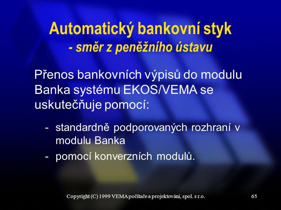 Automatický bankovní styk - směr z peněžního ústavu
