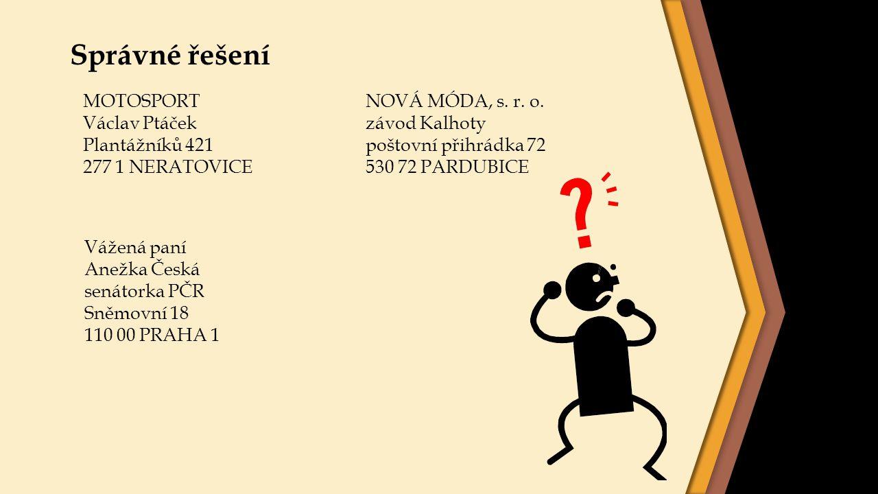 Správné řešení MOTOSPORT Václav Ptáček Plantážníků 421