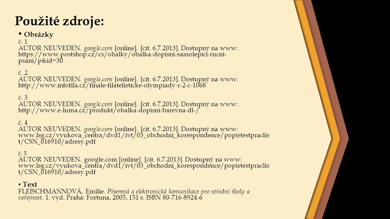 Použité zdroje: Obrázky Text č. 1