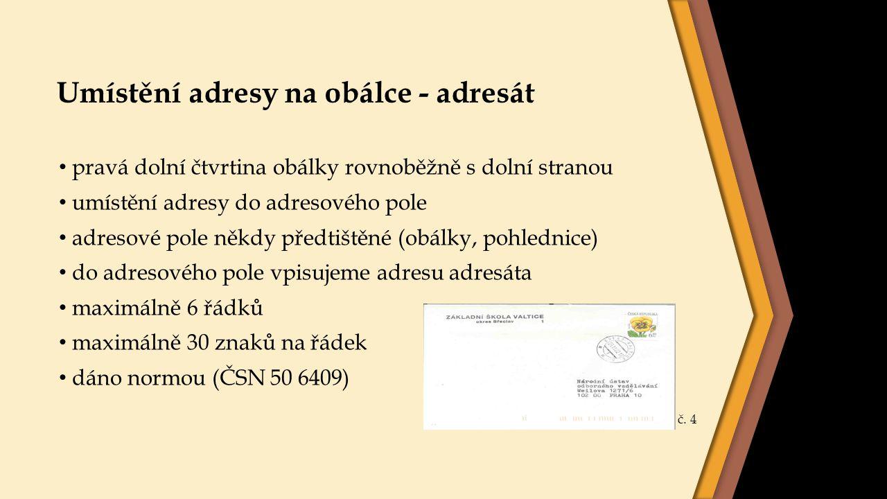 Umístění adresy na obálce - adresát