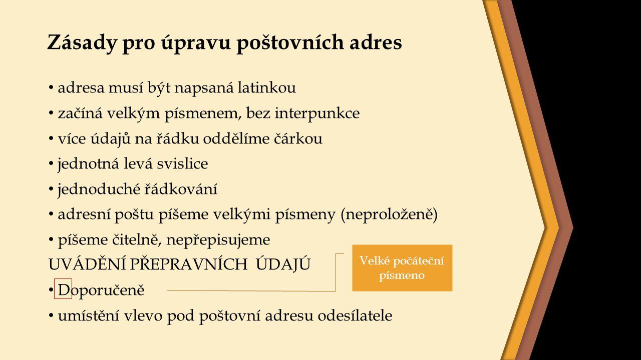 Zásady pro úpravu poštovních adres