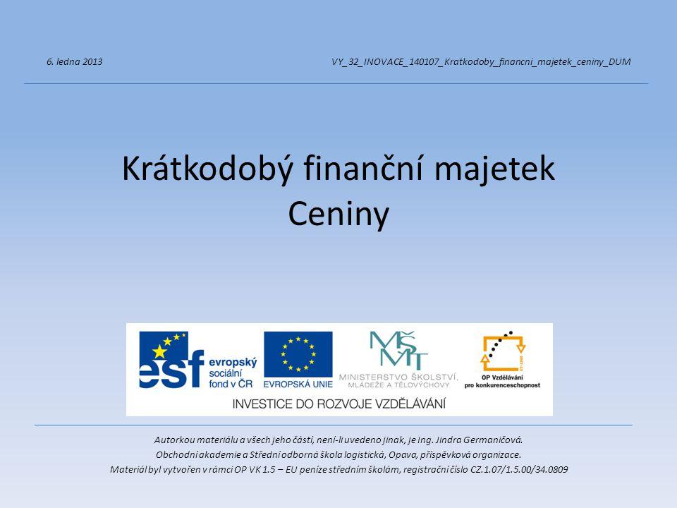 Krátkodobý finanční majetek Ceniny
