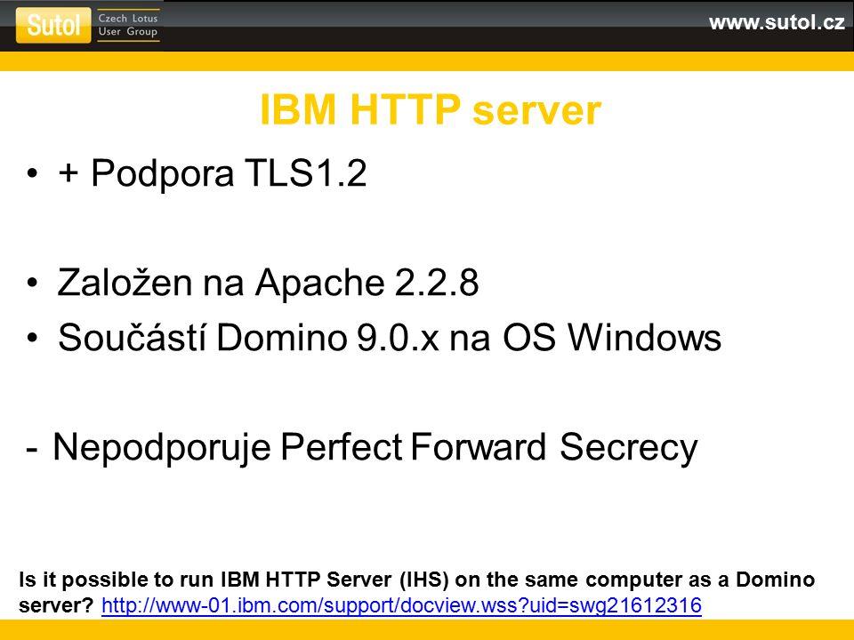 IBM HTTP server + Podpora TLS1.2 Založen na Apache 2.2.8