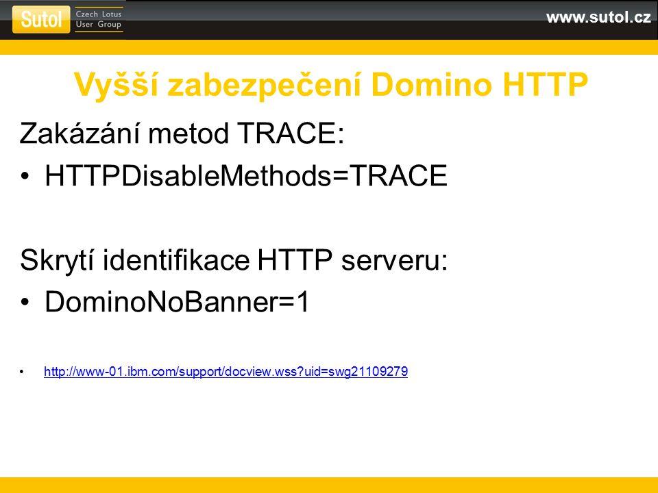 Vyšší zabezpečení Domino HTTP