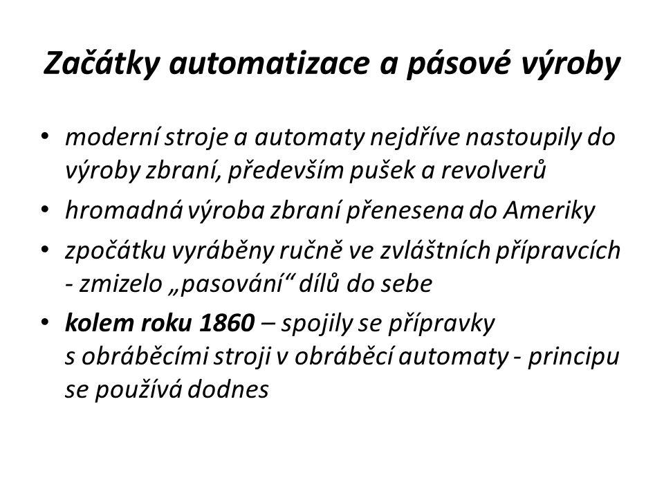 Začátky automatizace a pásové výroby