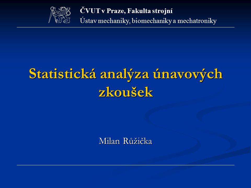 Statistická analýza únavových zkoušek