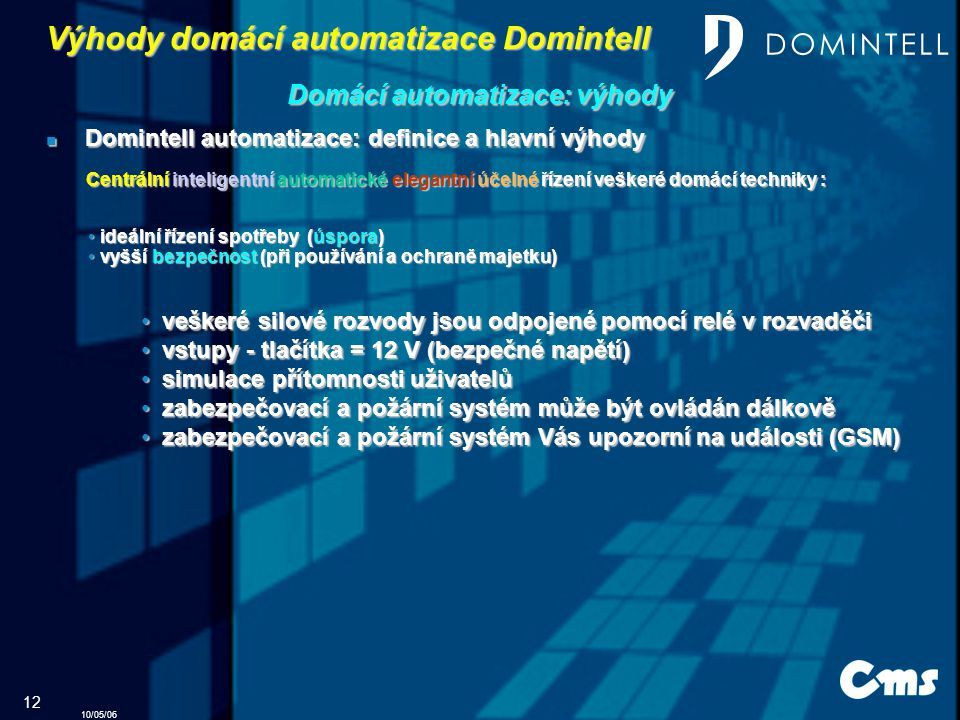 Výhody domácí automatizace Domintell