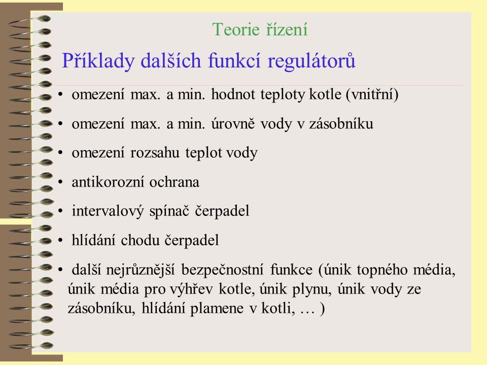 Příklady dalších funkcí regulátorů