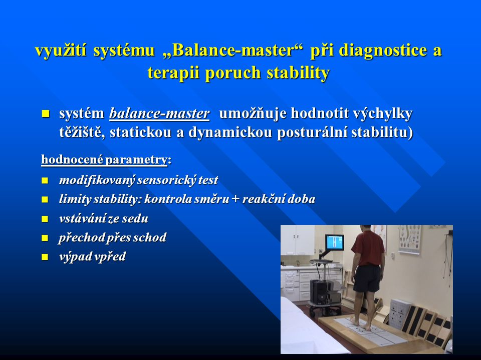 """využití systému """"Balance-master při diagnostice a terapii poruch stability"""