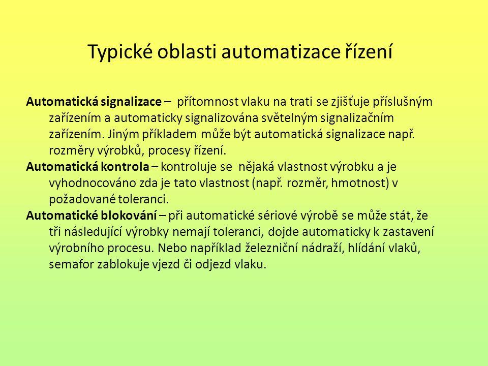 Typické oblasti automatizace řízení
