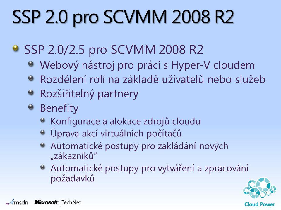 SSP 2.0 pro SCVMM 2008 R2 SSP 2.0/2.5 pro SCVMM 2008 R2