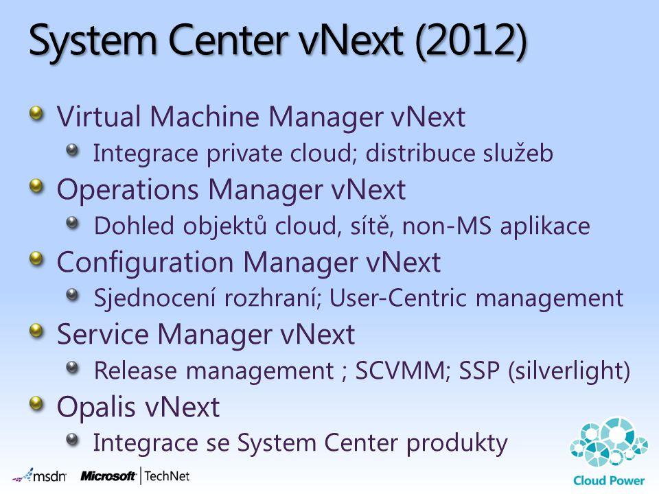 System Center vNext (2012) Virtual Machine Manager vNext