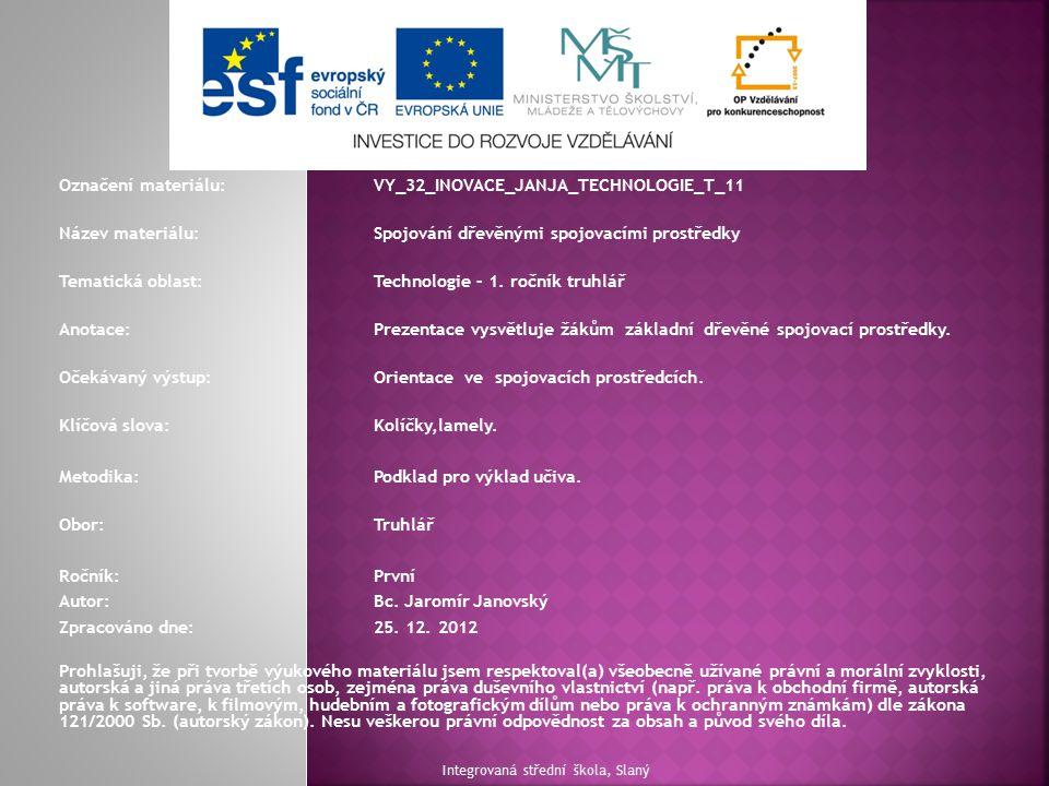 Označení materiálu: VY_32_INOVACE_JANJA_TECHNOLOGIE_T_11