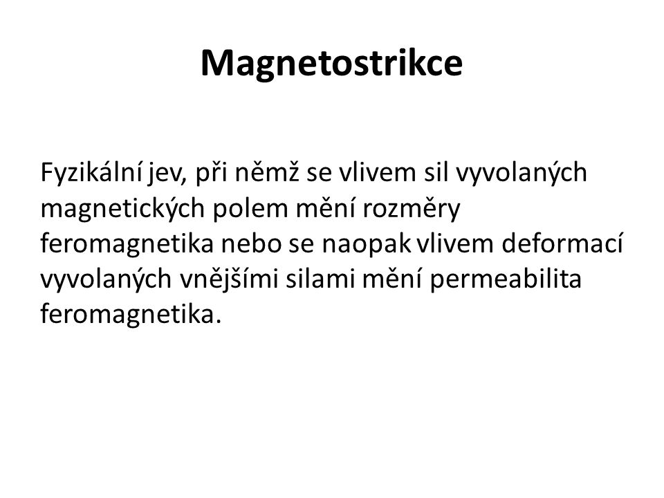 Magnetostrikce