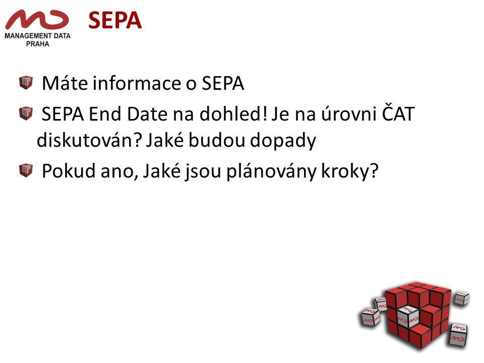 SEPA Máte informace o SEPA