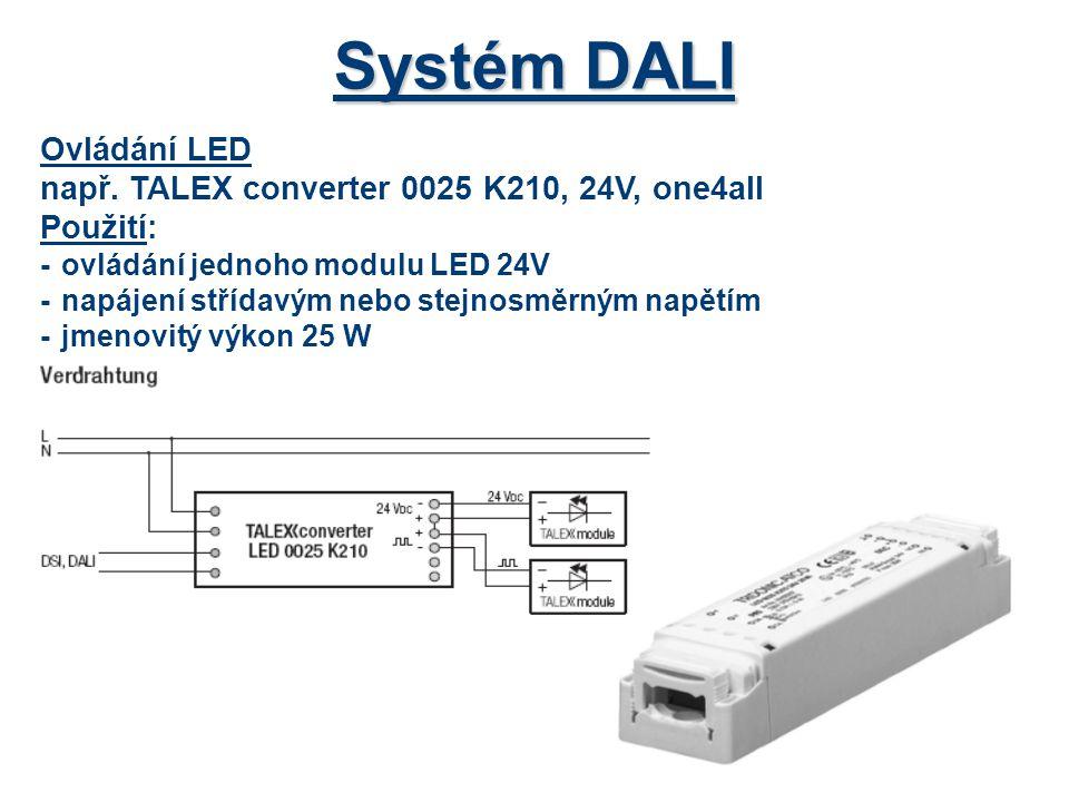 Systém DALI Ovládání LED např. TALEX converter 0025 K210, 24V, one4all